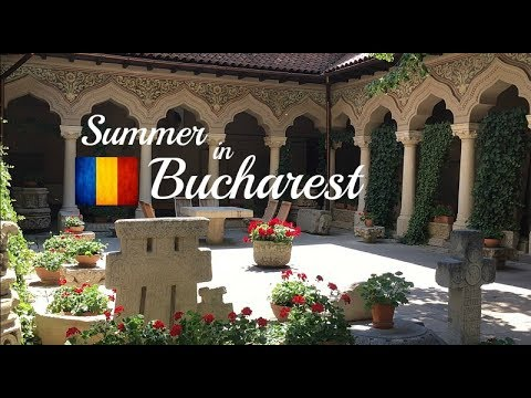 Visit Bucharest Romania in Summer Top Things to Do