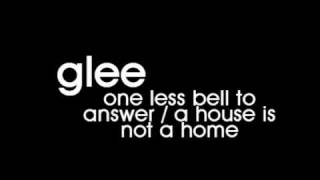 Glee Cast - One Less Bell to Answer / A House is Not a Home