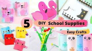 5 DIY School Supplies Easy Crafts/ Handmade School Supplies easy craft Ideas