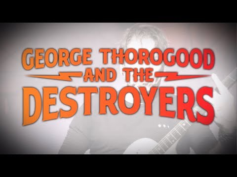 "GEORGE THOROGOOD AND THE DESTROYERS ""GOOD TO BE BAD TOUR / 45 YEARS OF ROCK""  AUSTRALIA TOUR 2020"