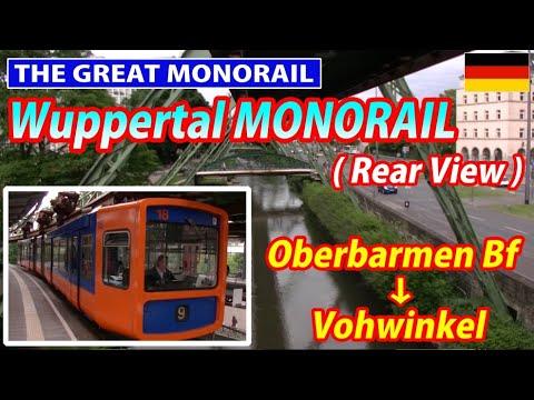 Wuppertal Suspended Monorail (Rear Window View) / Oberbarmen Bf → Vohwinkel