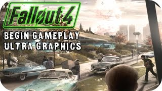 Fallout 4 Begin Gameplay PC HD