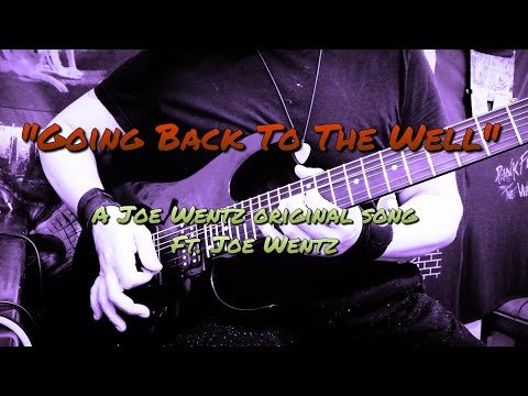"""Going Back To The Well"" - Ft. The Joe Wentz Project TV"