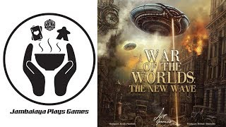 Kickstarter Preview: War of the Worlds: The New Wave by Grey Fox Games