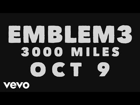 Emblem3 - 3000 Miles (Teaser)