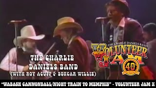 Charlie Daniels/Roy Acuff/Boxcar Willie - Wabash Cannonball/Night Train to Memphis - Volunteer Jam X