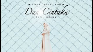 Fatin Husna - Dan Cintaku (Official Music Video with lyric)