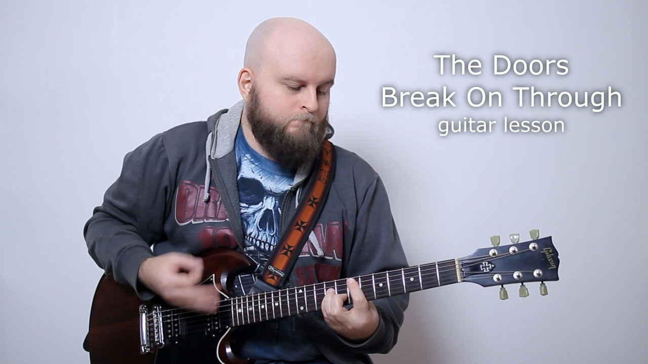 The Doors Break On Through Guitar Lesson How To Play Tutorial With
