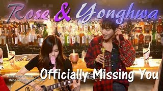 Video Rose & Yonghwa - Officially Missing You (Jam Live Ver.) HQ Audio download MP3, 3GP, MP4, WEBM, AVI, FLV Agustus 2017