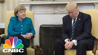 President Trump May Be Seriously Damaging The U.S. Relationship With Germany | CNBC