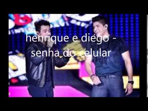 Henrique e Diego - Senha do celular