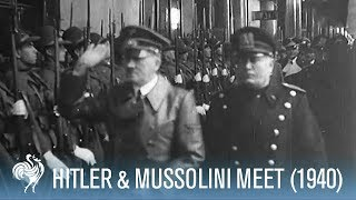 Hitler & Mussolini Meet in the Alps (1940) | War Archives