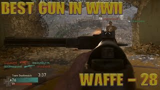 *BEST SMG EVER!!! | *WAFFE - 28* | CALL OF DUTY WWII