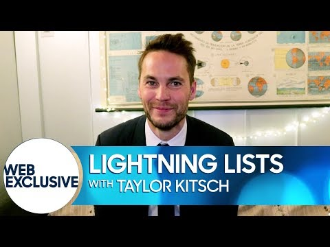 Lightning Lists: Taylor Kitsch