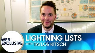 Lightning Lists: Taylor Kitsch