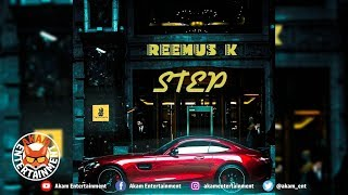 Reemus K - Step [Real Time Riddim] April 2019