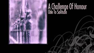 Download A Challenge Of Honour | Ode To Solitude MP3 song and Music Video