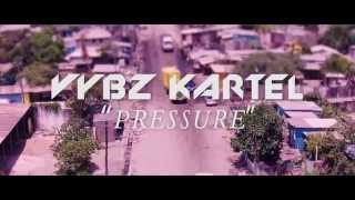 "Vybz Kartel ""Pressure"" Official Music Video"