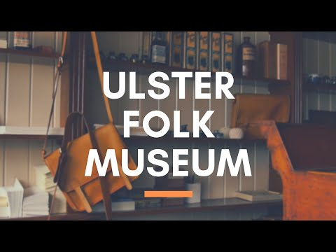 ULSTER FOLK MUSEUM - Holywood - Early 20th Century Life in Ulster - Ulster Folk & Transport Museum