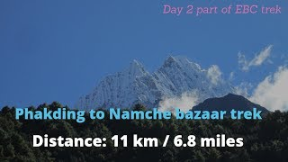 Phakding to Namche bazaar distance day 2 part of Everest base camp trek