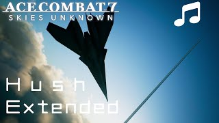 """Hush"" (Extended) - Ace Combat 7 Soundtrack"