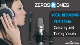 Download Zeros & Ones: Recording Vocals, Pt. Three - Comping and Tuning Vocals MP3 song and Music Video