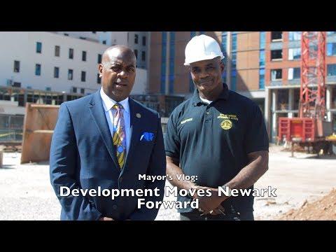 Mayor's Vlog: Development Moves Newark Forward