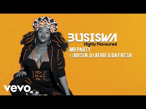 Busiswa - Mr Party (Audio) ft. Busi N, DJ Athie, Da Fresh