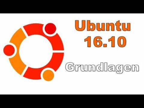 Ubuntu 16 10 Grundlagen Video German Deutsch in FULLHD