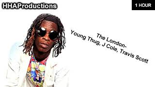 Young Thug - The London ft. J Cole, Travis Scott (1 Hour)
