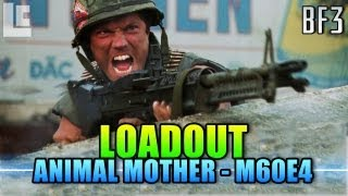 Loadout - M60E4 Animal Mother Style! (Battlefield 3 Gameplay/Commentary)