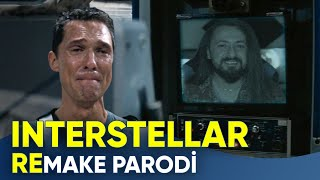 REMAKE PARODİ - INTERSTELLAR