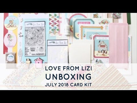 UNBOXING | Love From Lizi Card Kit | July 2018