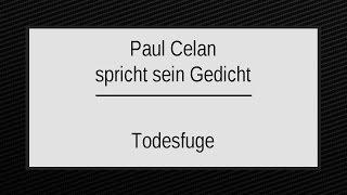 """Paul Celan """"Todesfuge"""" I"""