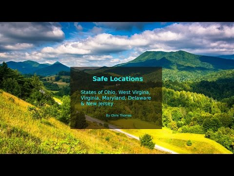 Safe Locations for states Ohio, West Virginia, Virginia, Maryland, Delaware and New Jersey