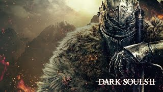 Dark Souls 2 first 25 minutes PC Max settings 60fps