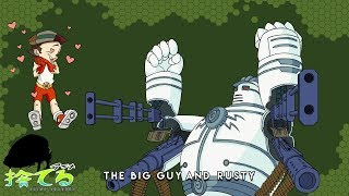 Anime Abandon: Big Guy and Rusty