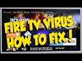 "FIRE TV FIRESTICK VIRUS ""TEST APP"" - HOW TO FIX IT"