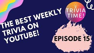 Trivia Time Weekly Pub Quiz - Episode 15