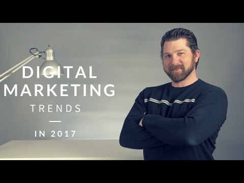 Digital Marketing Trends In 2017 || Mobius Media Solutions