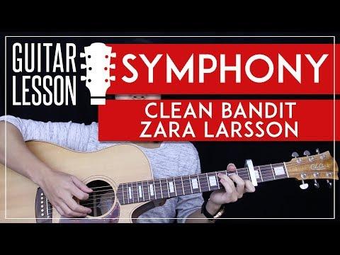 Symphony Guitar Tutorial - Clean Bandit Zara Larsson Guitar Lesson ???? |Easy Chords + Guitar Cover|