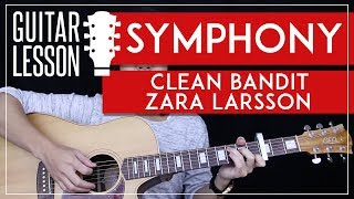 Symphony Guitar Tutorial - Clean Bandit Zara Larsson Guitar Lesson 🎸 |Easy Chords + Guitar Cover|
