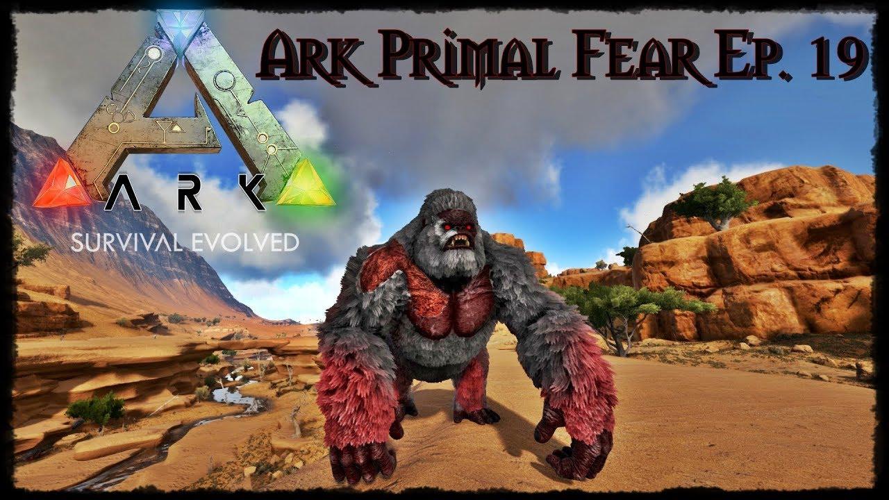 Apex Megapithecus! - Ark Primal Fear Ep  19