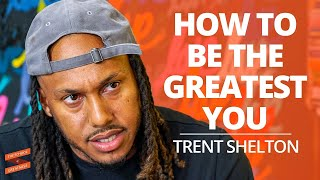 Be the Greatest You with Trent Shelton and Lewis Howes