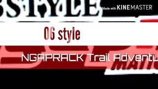 06 style ngaprack trail adventure