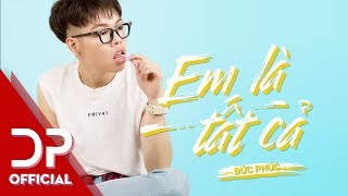 EM LÀ TẤT CẢ | CHỜ EM ĐẾN NGÀY MAI (OST) [OFFICIAL AUDIO] | ĐỨC PHÚC