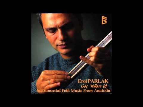Erol Parlak -  Göç Yolları  (Official Audio)