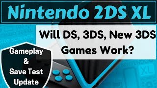 Nintendo 2ds Xl   Ds, 3ds, New 3ds Gameplay/save Test