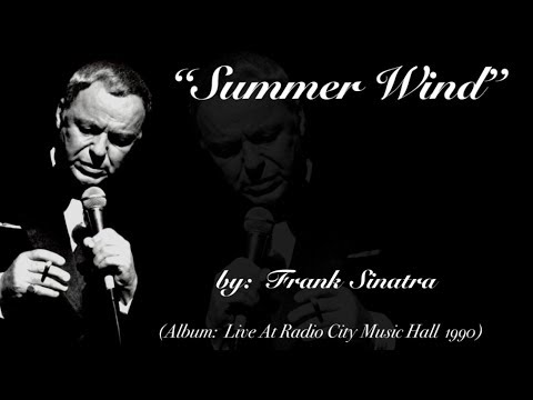Summer Wind (w/lyrics)  ~  Mr. Frank Sinatra