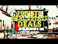 Private Deals: How to find Private Real Estate Deals Part 1